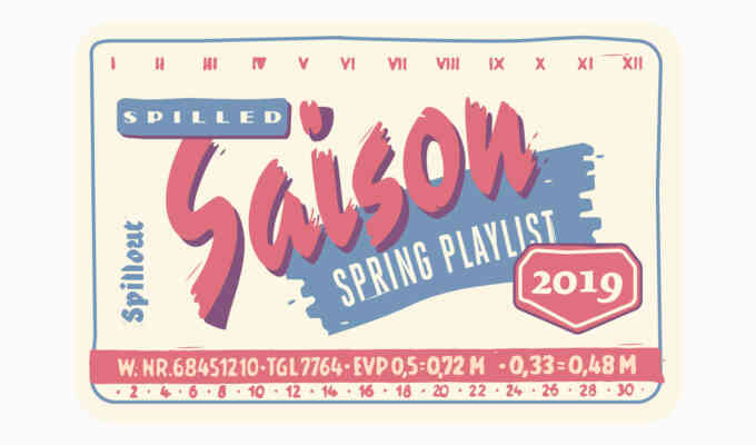 Playlist Spring Spilled Saison